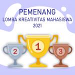Pengumuman Pemenang Lomba Kreativitas Mahasiswa